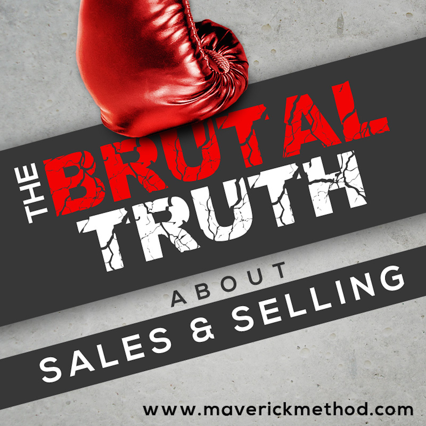 The Brutal Truth about Sales and Selling sales Podcasts
