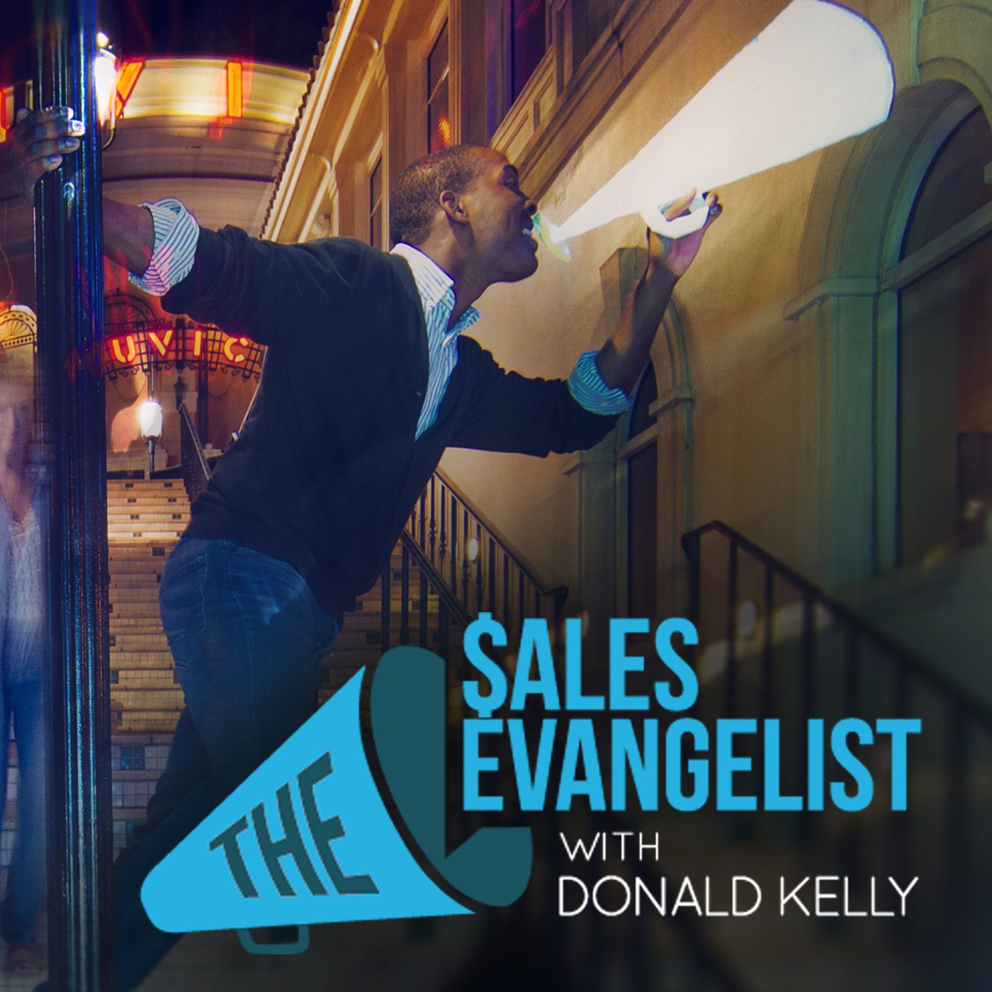 The Sales Evangelist with Donald Kelly sales podcasts